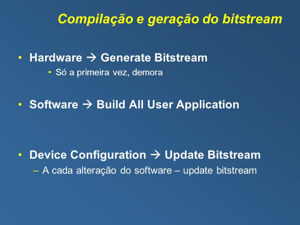 Compilação e geração do bitstream