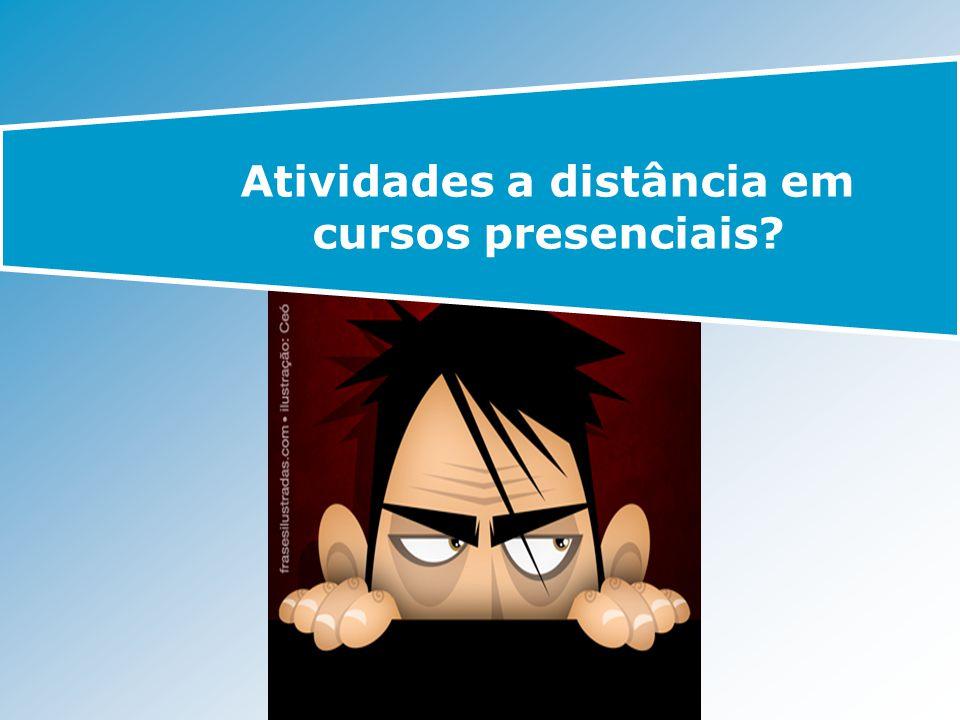 Atividades a distância em cursos presenciais