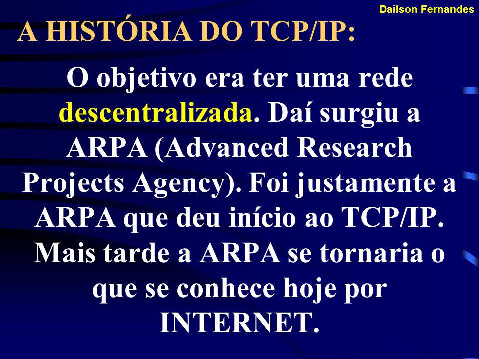 A HISTÓRIA DO TCP/IP: