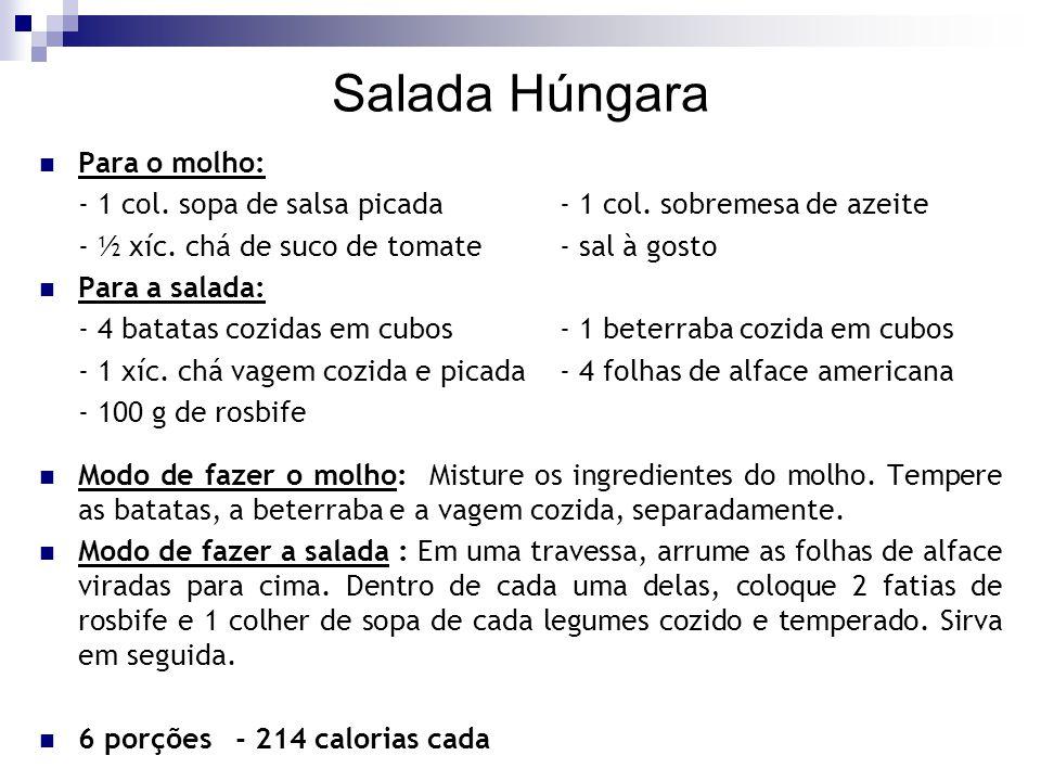 Salada Húngara Para o molho: