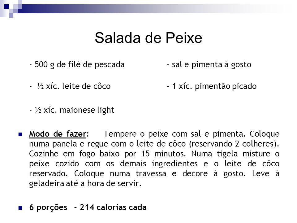 Salada de Peixe - 500 g de filé de pescada - sal e pimenta à gosto