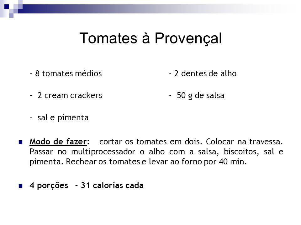 Tomates à Provençal - 8 tomates médios - 2 dentes de alho
