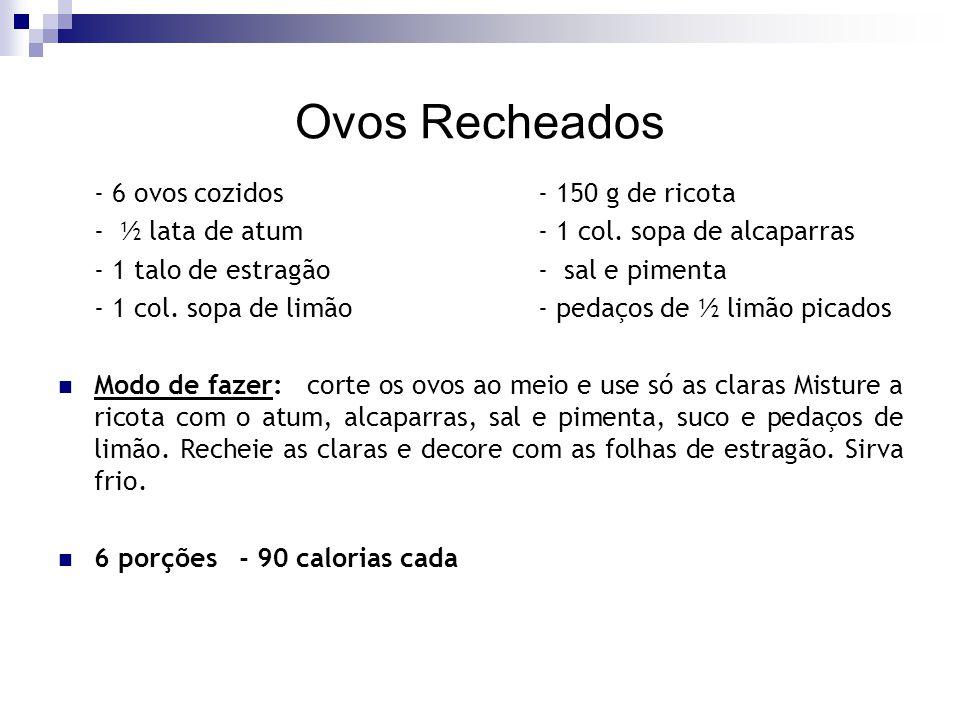 Ovos Recheados - 6 ovos cozidos - 150 g de ricota