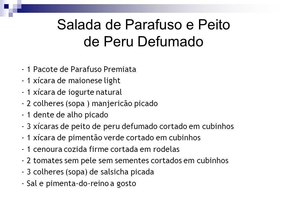 Salada de Parafuso e Peito de Peru Defumado