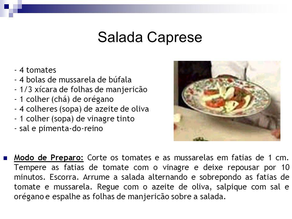 Salada Caprese - 4 tomates - 4 bolas de mussarela de búfala