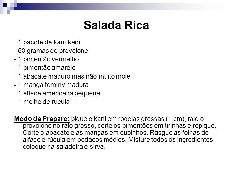 Salada Rica - 1 pacote de kani-kani - 50 gramas de provolone
