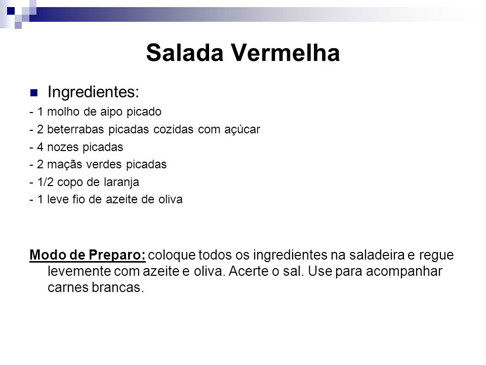 Salada Vermelha Ingredientes: