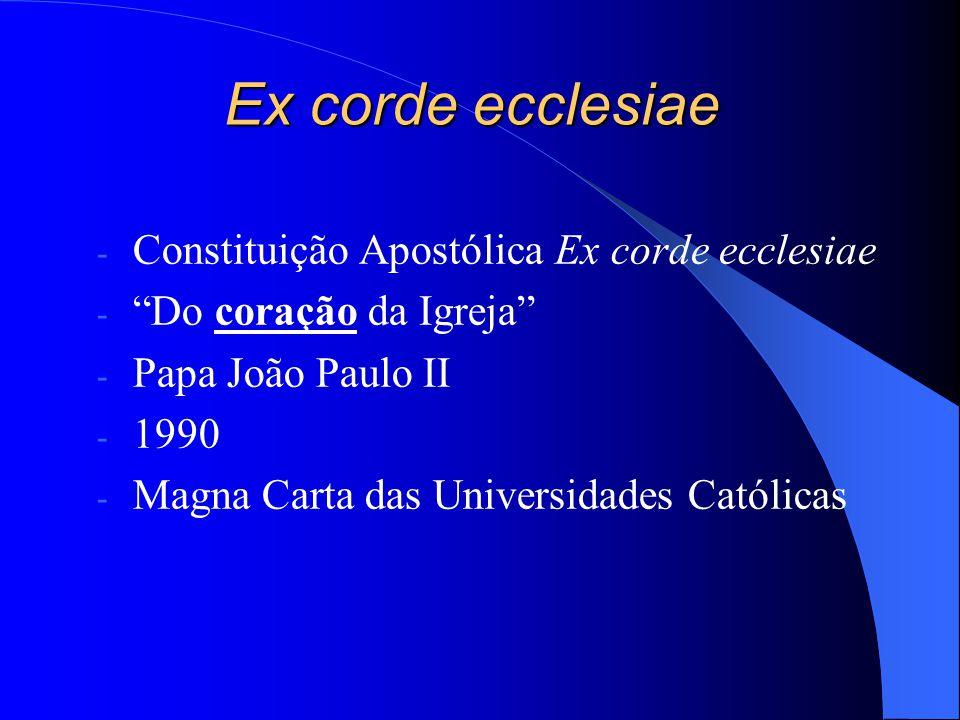 Ex corde ecclesiae Constituição Apostólica Ex corde ecclesiae