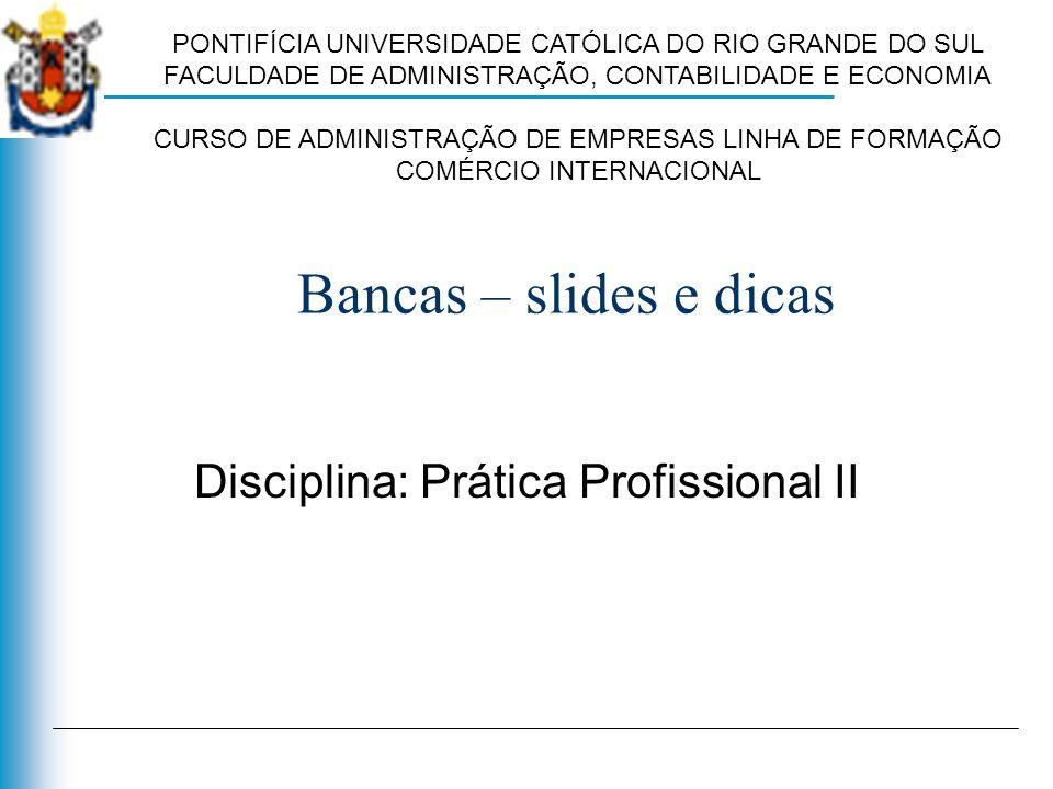 Disciplina: Prática Profissional II