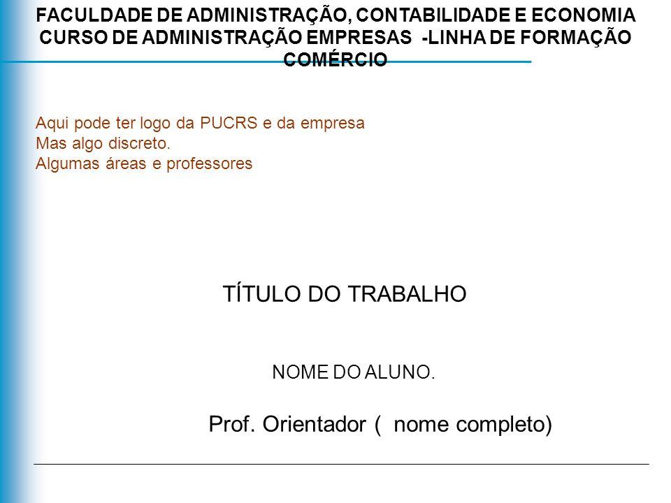 Prof. Orientador ( nome completo)