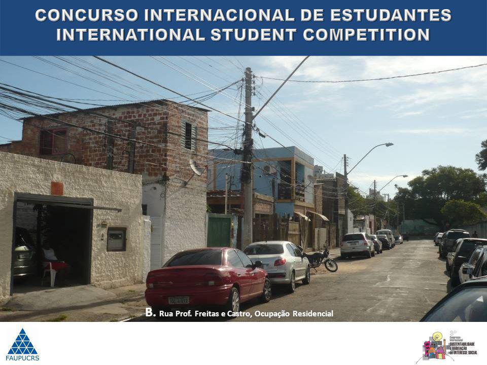B. Rua Prof. Freitas e Castro, Ocupação Residencial