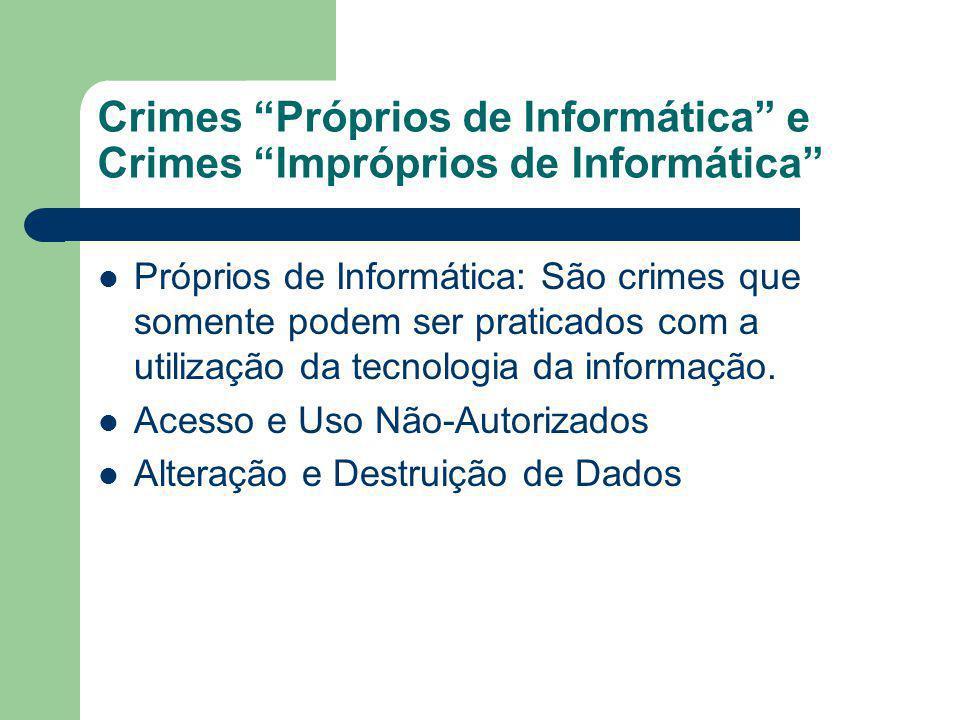 Crimes Próprios de Informática e Crimes Impróprios de Informática