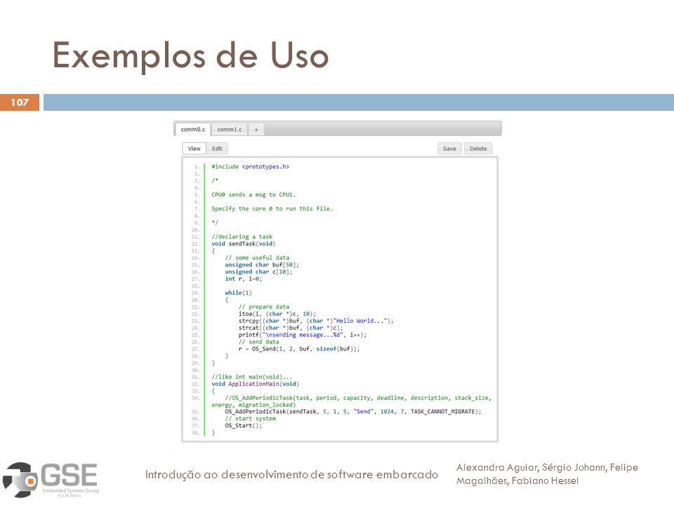 Exemplos de Uso Introdução ao desenvolvimento de software embarcado