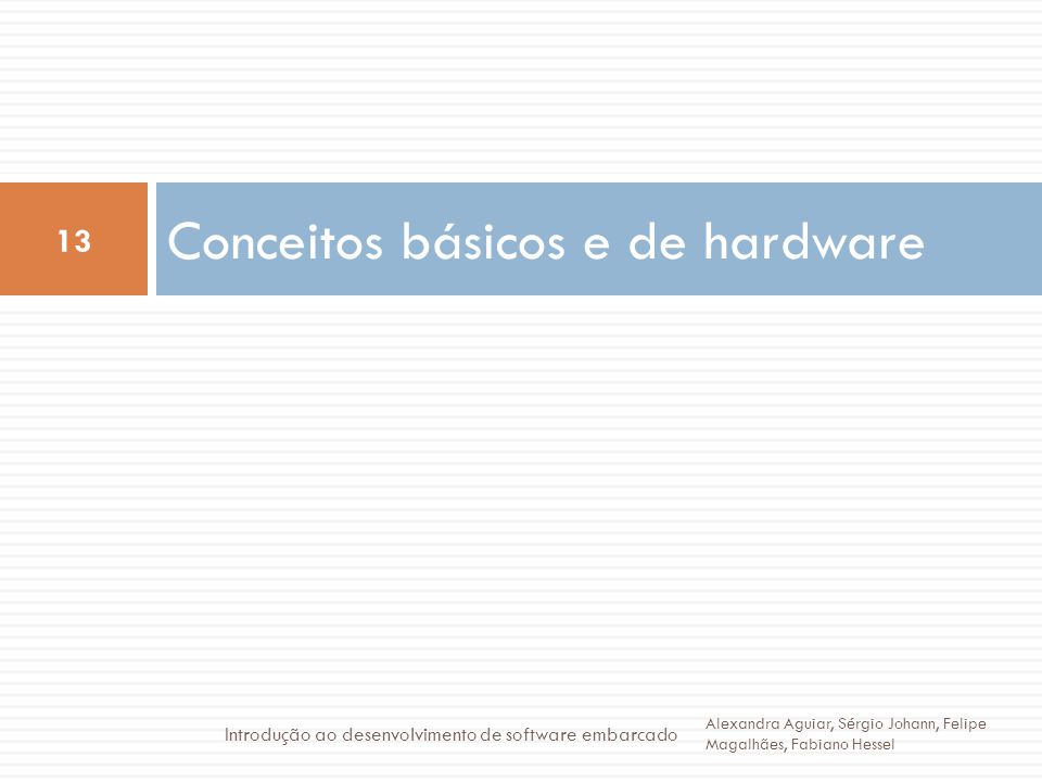 Conceitos básicos e de hardware