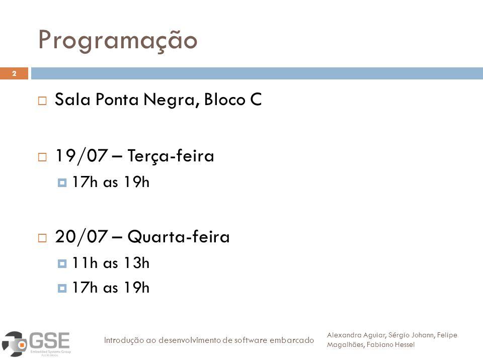 Programação Sala Ponta Negra, Bloco C 19/07 – Terça-feira