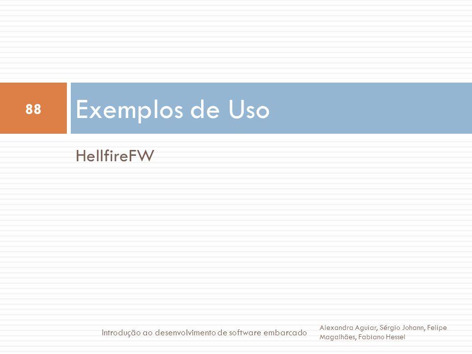 Exemplos de Uso HellfireFW