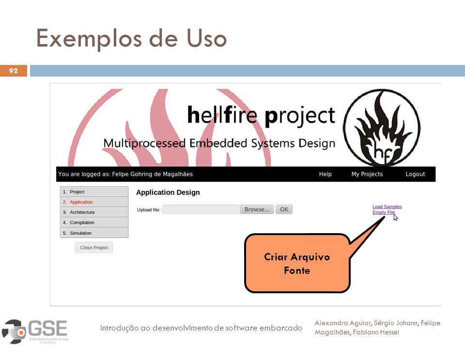 Exemplos de Uso Criar Arquivo Fonte