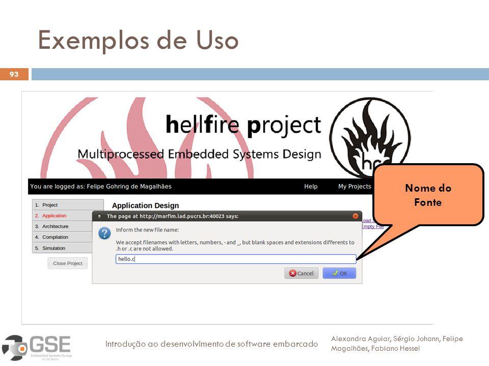 Exemplos de Uso Nome do Fonte