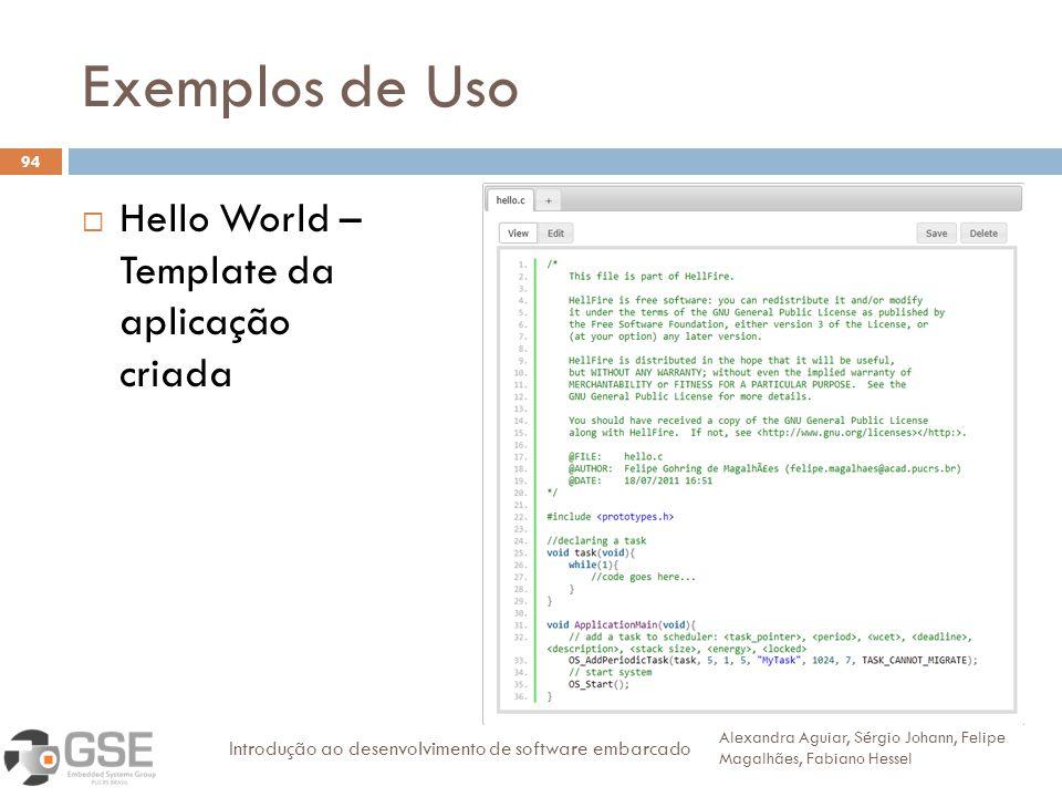 Exemplos de Uso Hello World – Template da aplicação criada