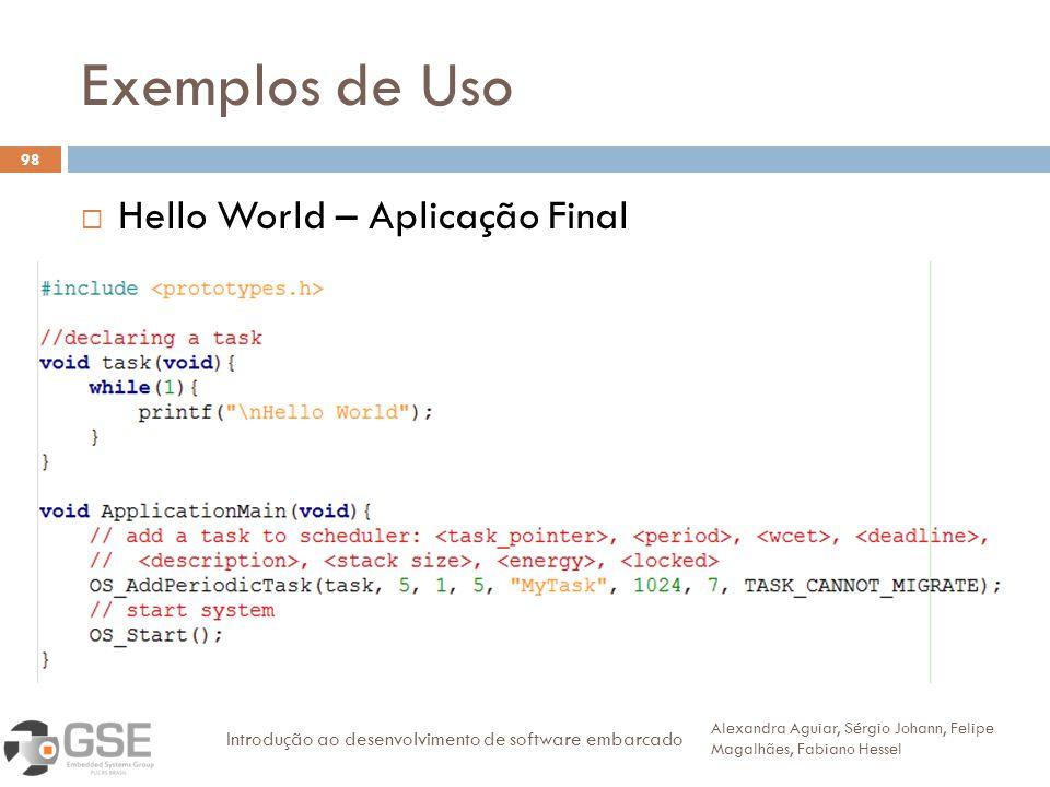 Exemplos de Uso Hello World – Aplicação Final