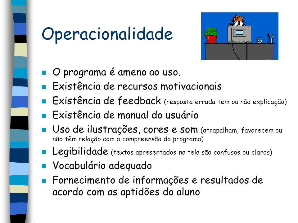 Operacionalidade O programa é ameno ao uso.