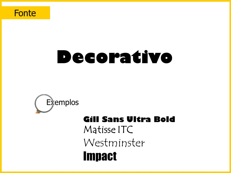 Decorativo Westminster Impact Matisse ITC Fonte Exemplos