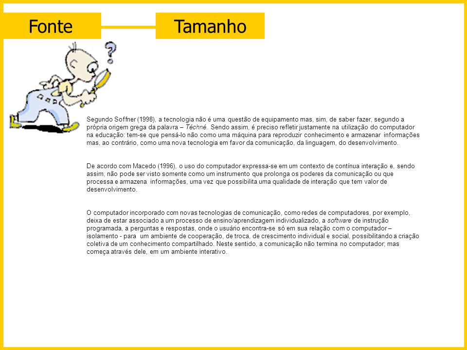 Fonte Tamanho.