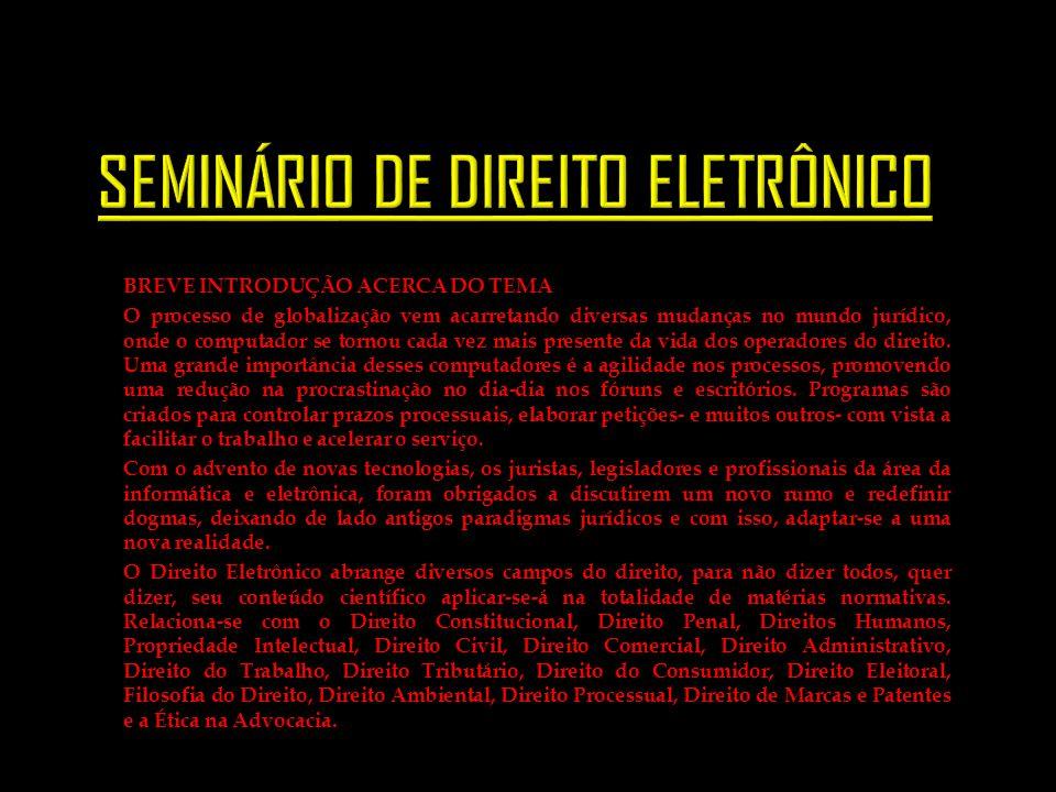 SEMINÁRIO DE DIREITO ELETRÔNICO