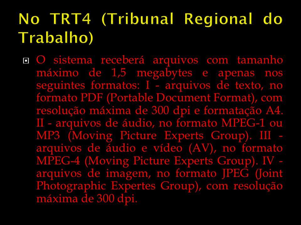 No TRT4 (Tribunal Regional do Trabalho)