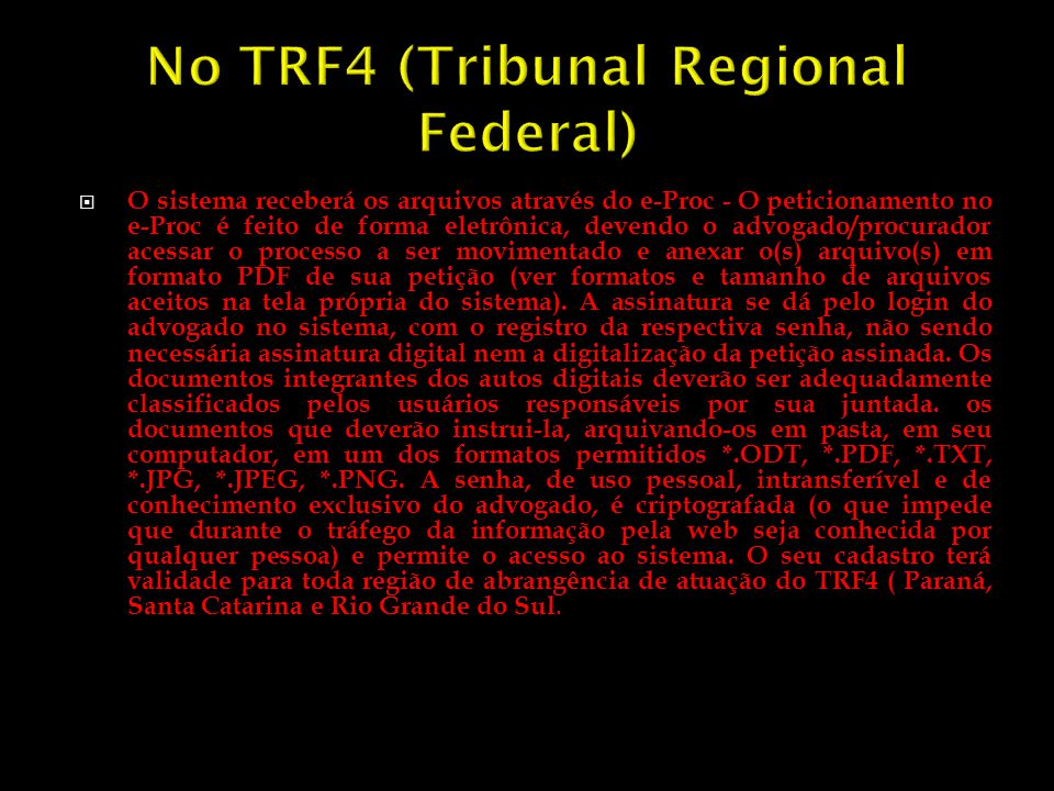 No TRF4 (Tribunal Regional Federal)