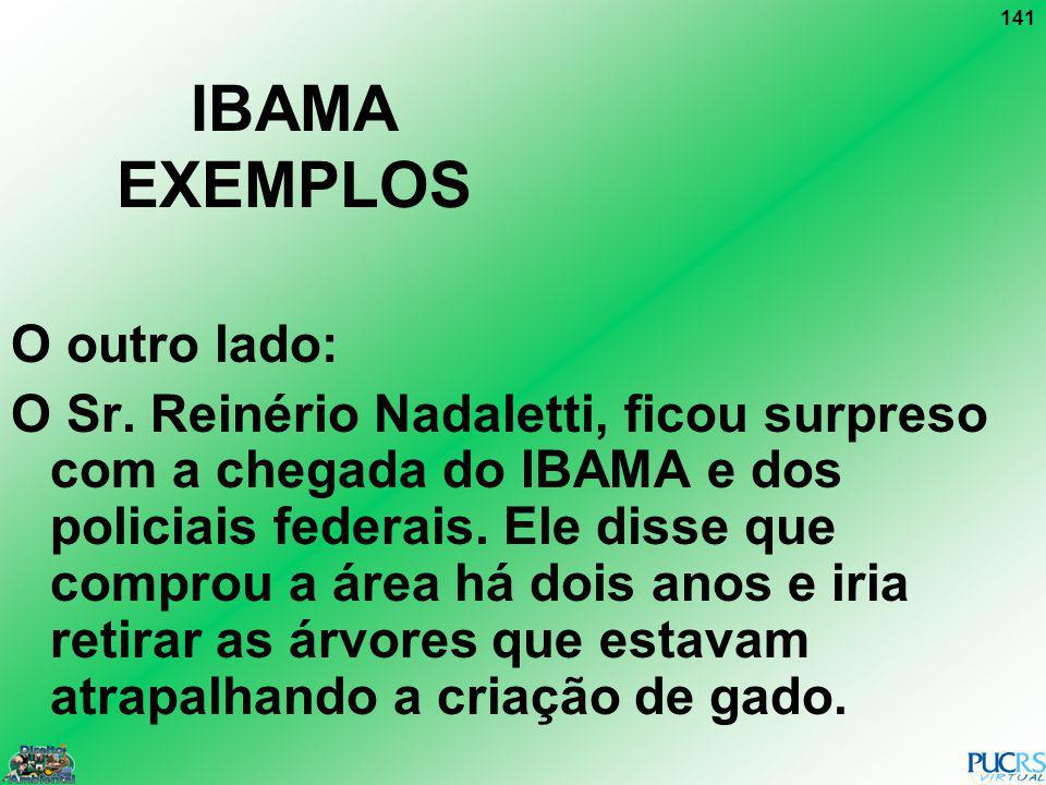 IBAMA EXEMPLOS O outro lado: