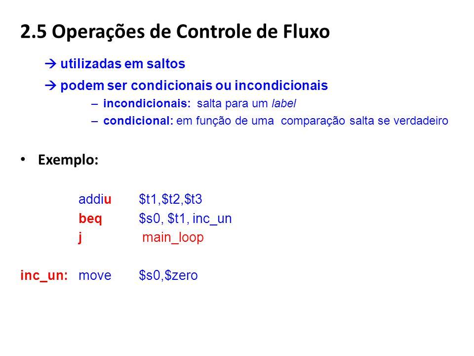 2.5 Operações de Controle de Fluxo  utilizadas em saltos