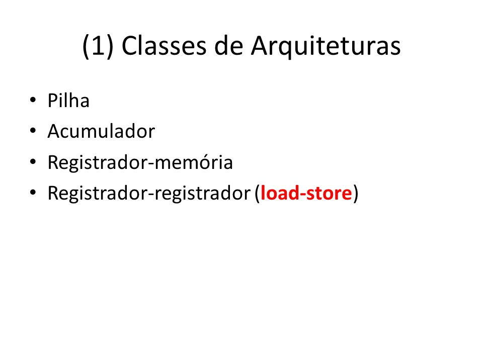 (1) Classes de Arquiteturas