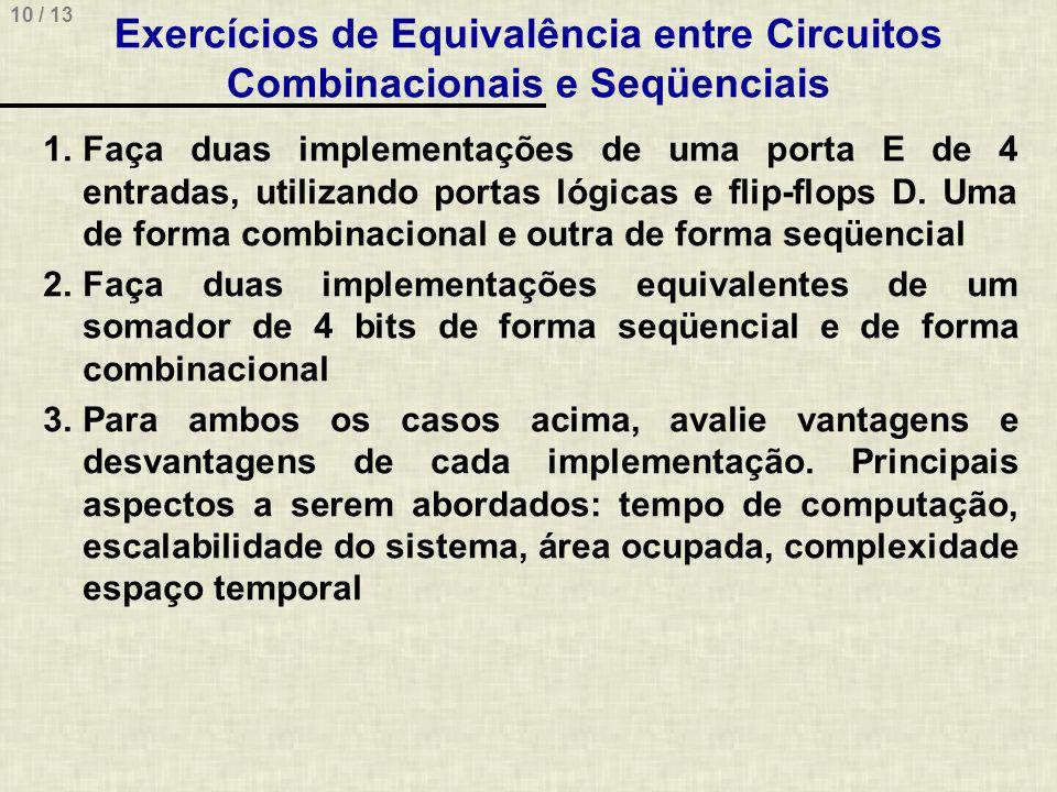 Exercícios de Equivalência entre Circuitos Combinacionais e Seqüenciais