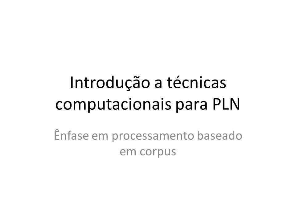 Introdução a técnicas computacionais para PLN
