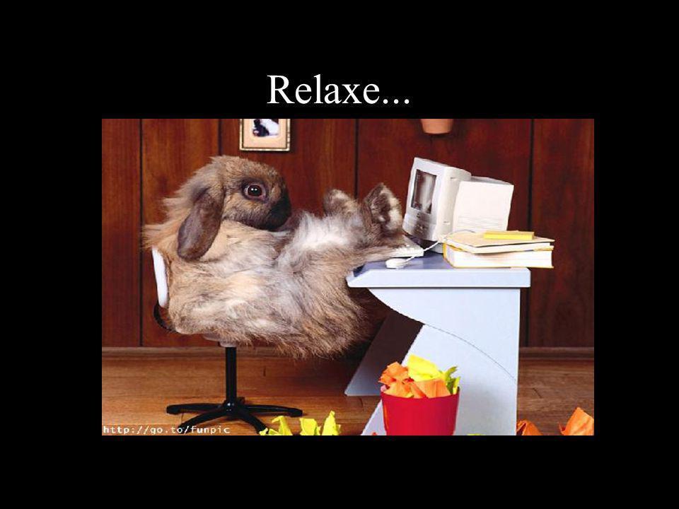 Relaxe... HJGHK