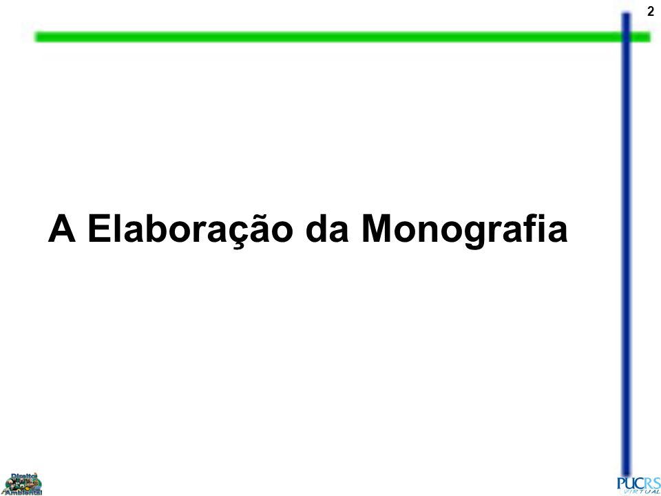A Elaboração da Monografia