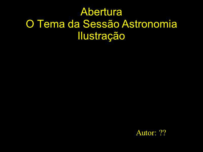 Abertura O Tema da Sessão Astronomia Ilustração