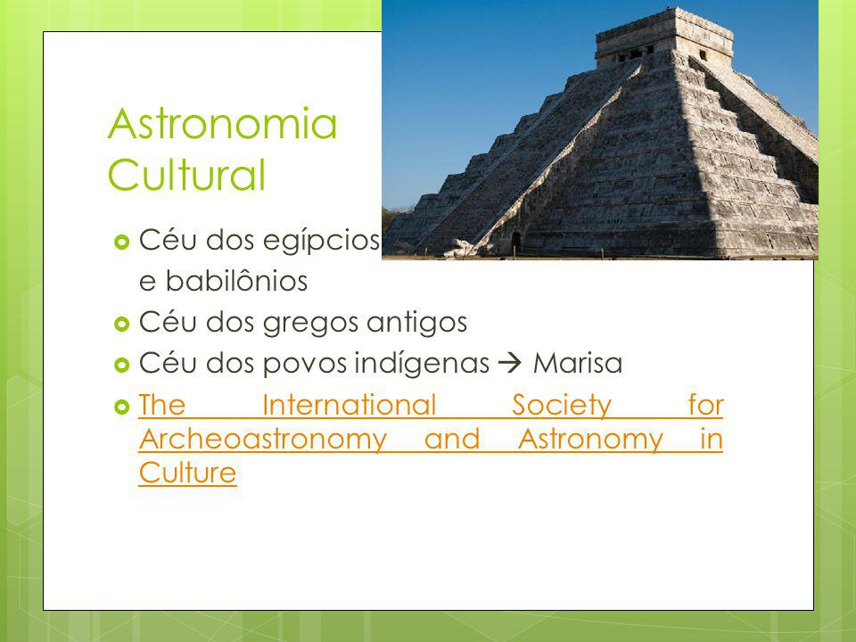 Astronomia Cultural Céu dos egípcios e babilônios