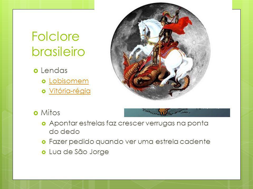 Folclore brasileiro Lendas Mitos Lobisomem Vitória-régia