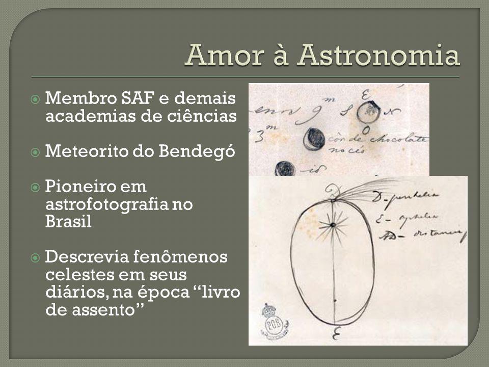 Amor à Astronomia Membro SAF e demais academias de ciências
