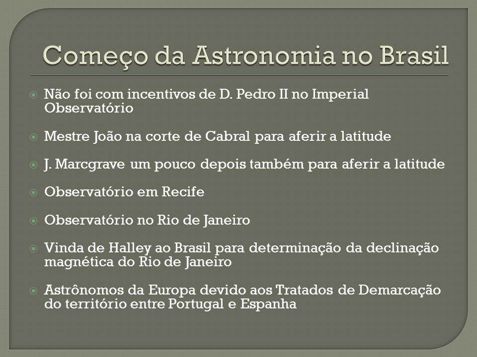 Começo da Astronomia no Brasil
