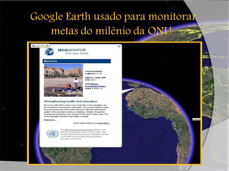 Google Earth usado para monitorar metas do milênio da ONU