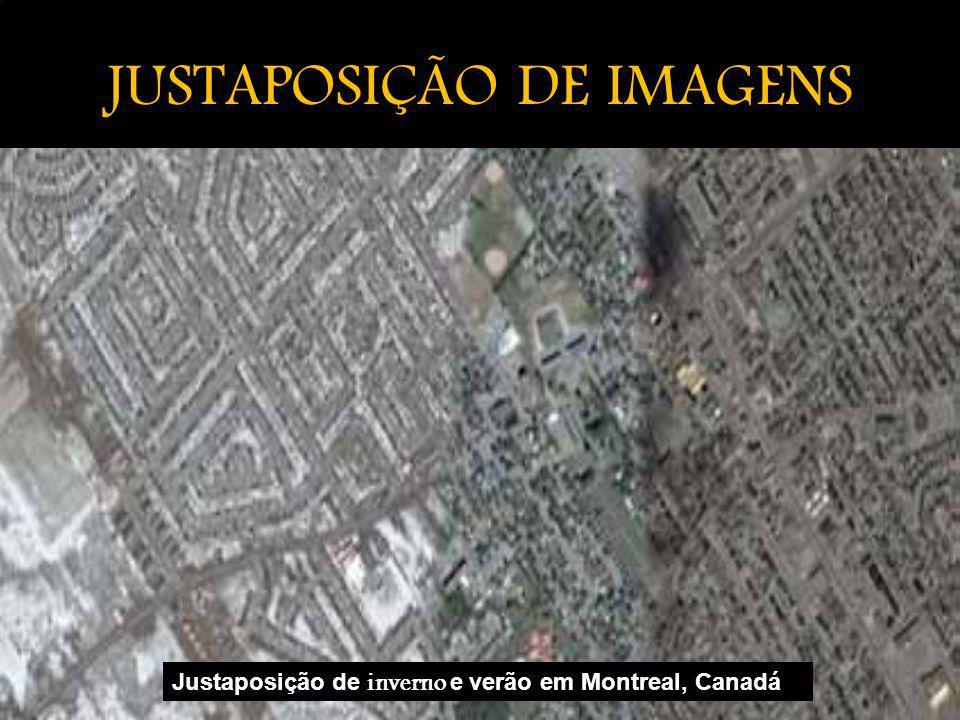 JUSTAPOSIÇÃO DE IMAGENS