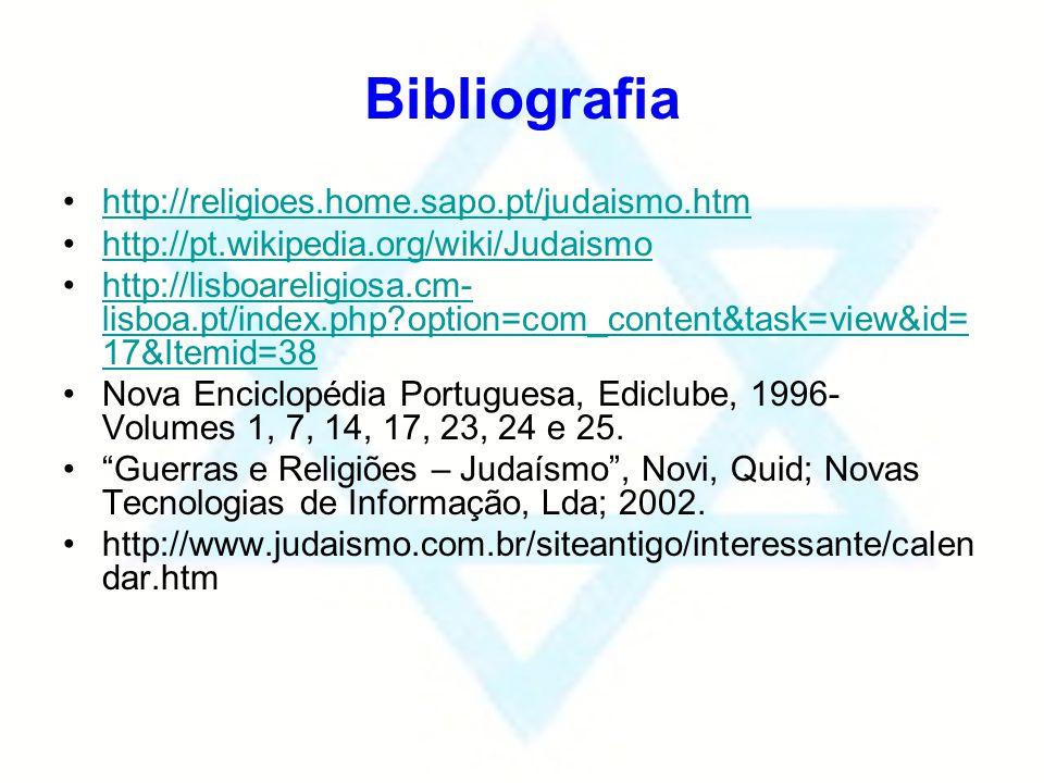 Bibliografia http://religioes.home.sapo.pt/judaismo.htm