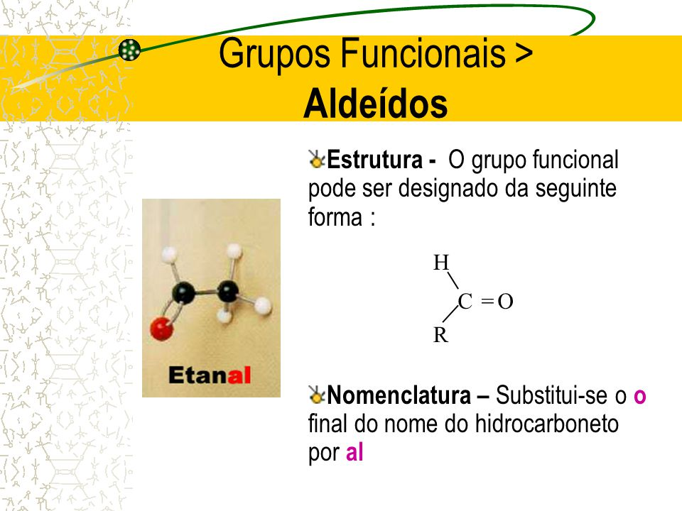Grupos Funcionais > Aldeídos