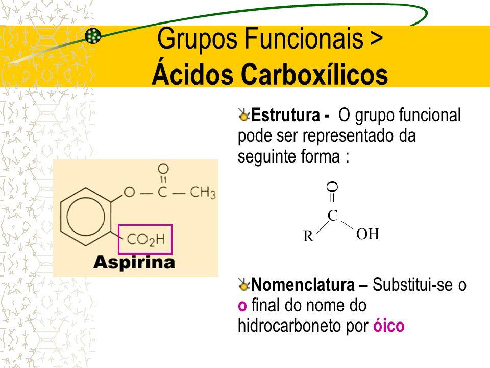 Grupos Funcionais > Ácidos Carboxílicos
