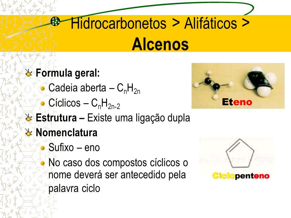 Hidrocarbonetos > Alifáticos > Alcenos