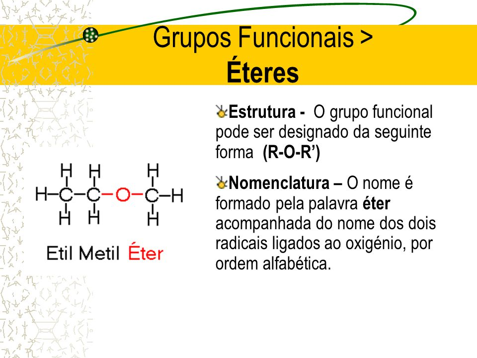 Grupos Funcionais > Éteres