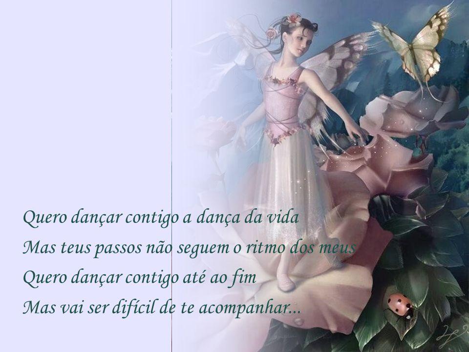 Quero dançar contigo a dança da vida